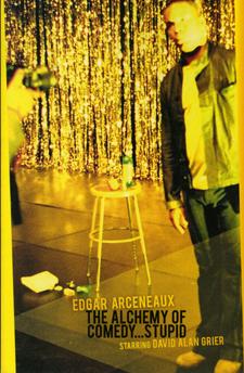 The Alchemy of Comedy...Stupid Érik Bullot (2004)